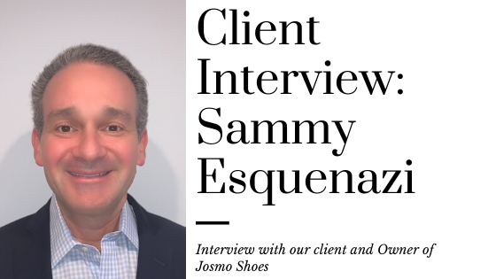 Client Interview_ Sammy Esquesnazi